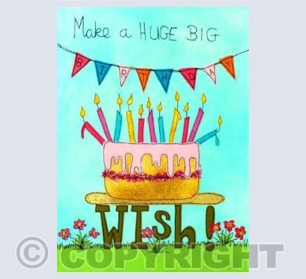 Make a huge big birthday wish - by Moira Neal