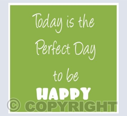 today is a perfect day- green