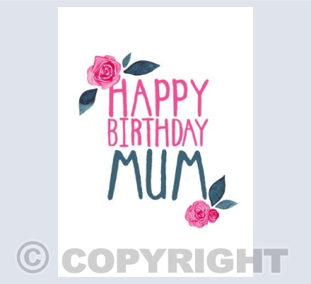 Happy Birthday Mum!