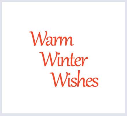 "Text Option - ""Warm Winter Wishes"" - click to select"