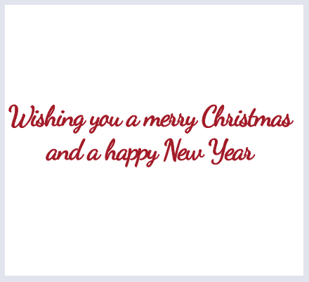 "Text Option - ""Wishing you a merry Christmas and a happy New Year"" - click to select"